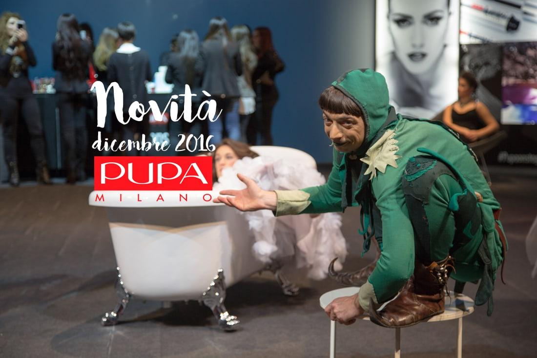 novità dicembre 2016 Pupa Milano
